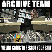 ArchiveTeam_SavingYourShit